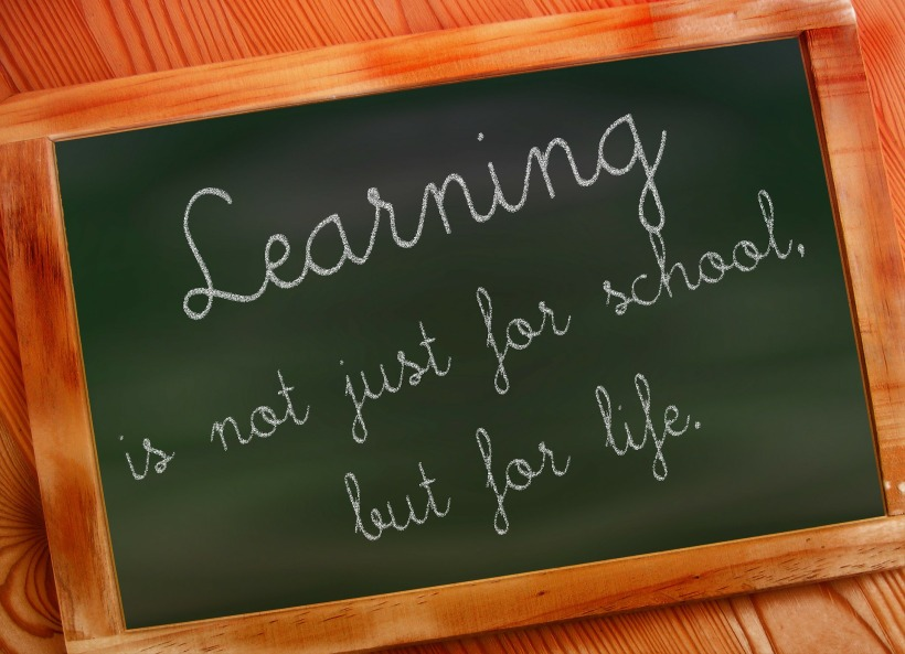 Learning is not just for school, but for life