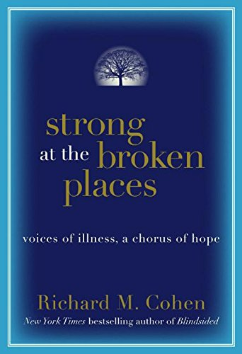 Strong at the Broken Places by Richard M. Cohen book cover