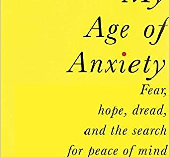Book cover: My Age of Anxiety by Scott Stossel