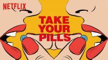 Netflix Take Your Pills