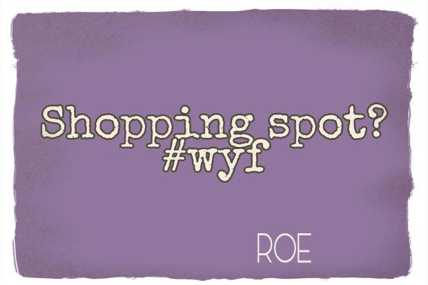 wyf shopping spot
