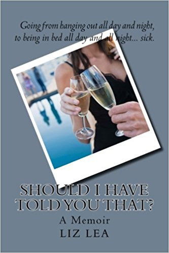 book cover: Should I have told you that
