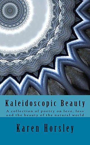 book cover: Kaleidoscopic Beauty by Karen Horsley