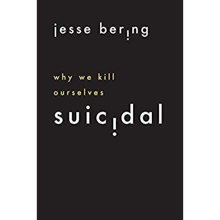 book cover: Suicidal by Jesse Bering