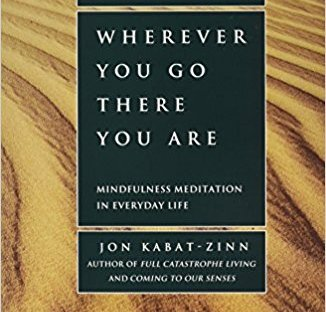 Book cover: Wherever you go there you are by Jon Kabat-Zinn