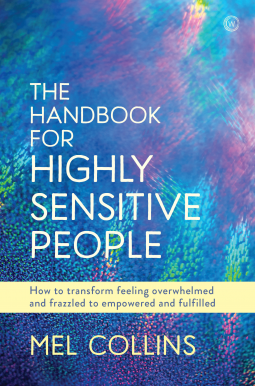 Book cover: The handbook for highly sensitive people by Mel Collins