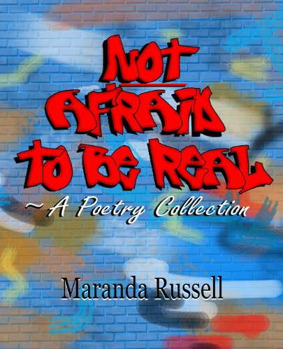 Book cover: Not Afraid to be real by Maranda Russell