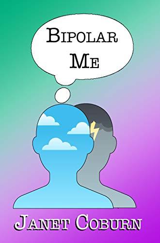 Book cover: Bipolar Me