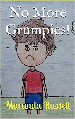 Book cover: No More Grumpies by Maranda Russell