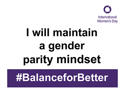 International Women's Day: I will maintain a gender parity mindset