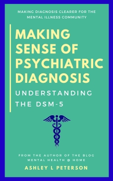 Making Sense of Psychiatric Diagnosis book cover by Ashley L Peterson