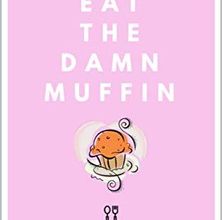 book cover: Eat the Damn Muffin by Jenni Dunlop