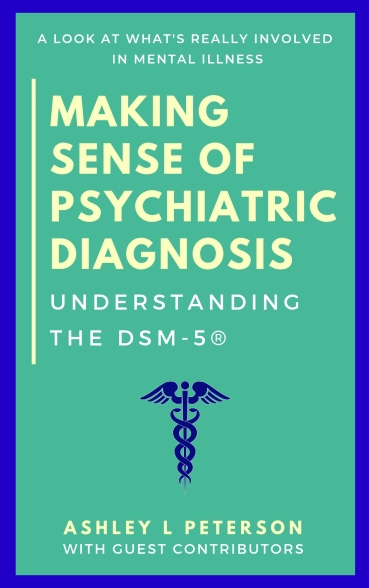 book cover: Making Sense of Psychiatric Diagnosis by Ashley L Peterson